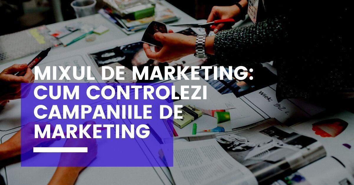 echipa langa textul mixul de marketing cum controlezi campaniile de marketing